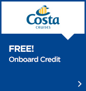 Costa Cruises Promotion Europe - Free Onboard Credit