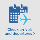 check arrivals and departures